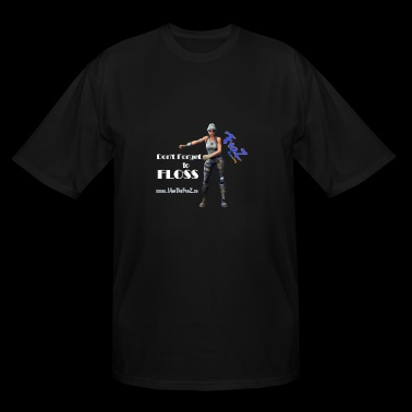 Don't Forget to Floss - FraZ Fortnite - Men's Tall T-Shirt