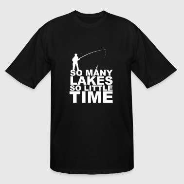 Fishing - so many lakes so little time - Men's Tall T-Shirt