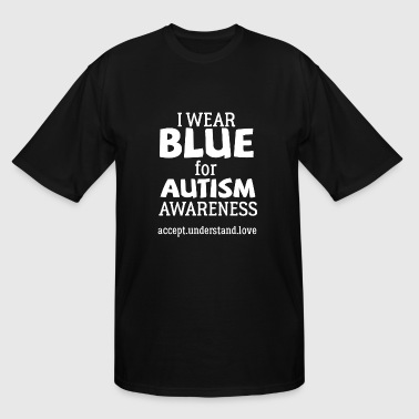Autism Awareness - I Wear Blue For Autism Awaren - Men's Tall T-Shirt
