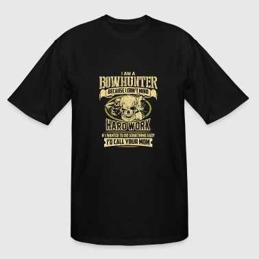 Bowhunter - i am a bowhunter - Men's Tall T-Shirt