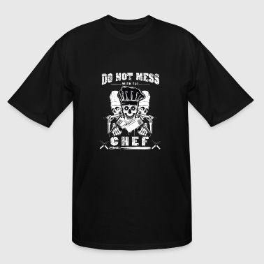 Chef T-shirt - Do not mess with the chef - Men's Tall T-Shirt