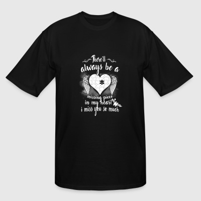Heart - there'll always be a missing piece in my - Men's Tall T-Shirt