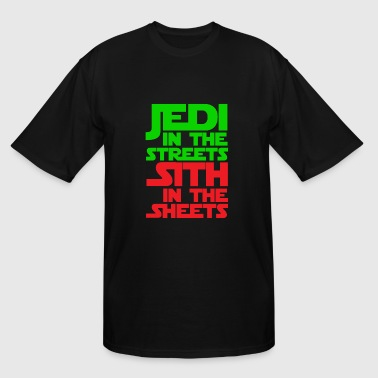 Jedi in the streets Sith in the sheets - Men's Tall T-Shirt