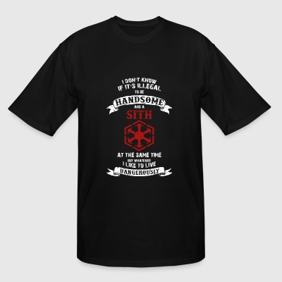 Sith - If it's illegal to be handsome and a Sith - Men's Tall T-Shirt