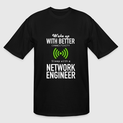 NETWORK ENGINEER - WAKE UP WITH BETTER CONNECTIV - Men's Tall T-Shirt