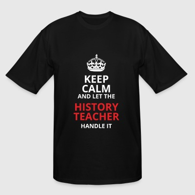 History teacher - keep calm and let the history - Men's Tall T-Shirt