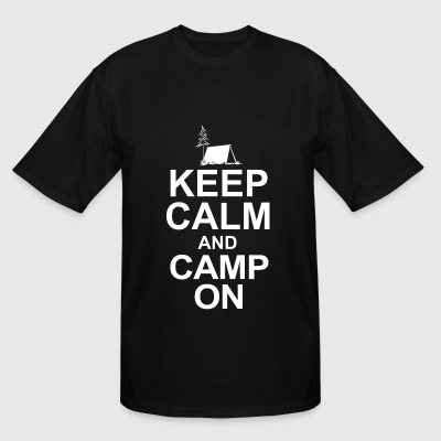 Camp - keep calm and camp on - Men's Tall T-Shirt