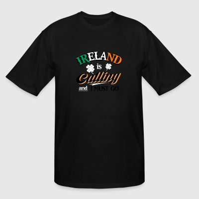 Irish - Ireland Is Calling And I Must Go - Irish - Men's Tall T-Shirt