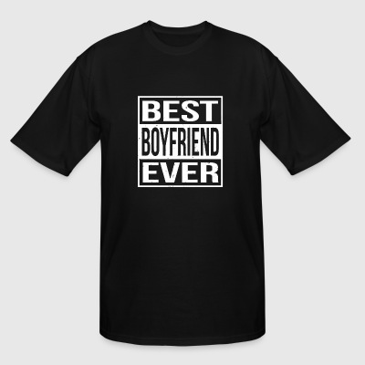 Boyfriend - Best Boyfriend Ever - Men's Tall T-Shirt