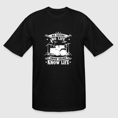 Drummer - No drums no life Know drums know life - Men's Tall T-Shirt