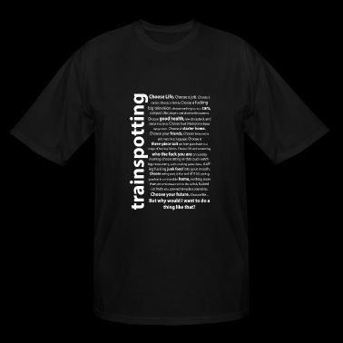 Trainspotting - Trainspotting Quotes - Men's Tall T-Shirt