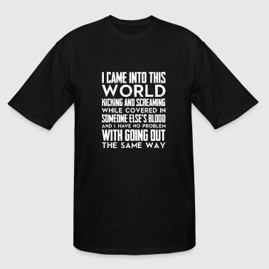 Viking - I came into this world kicking and scre - Men's Tall T-Shirt