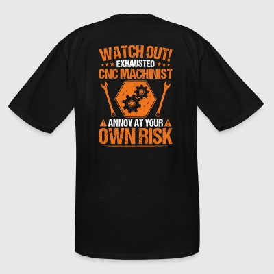 CNC Machinist/CNC Operator/Own Risk/Gift/Present - Men's Tall T-Shirt