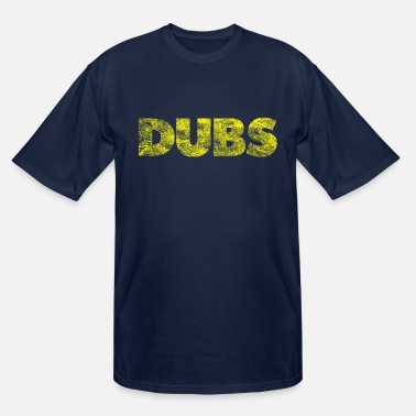 Dub DUBS - Men's Tall T-Shirt