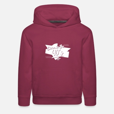 Nineties Born In The Nineties - Kids' Premium Hoodie