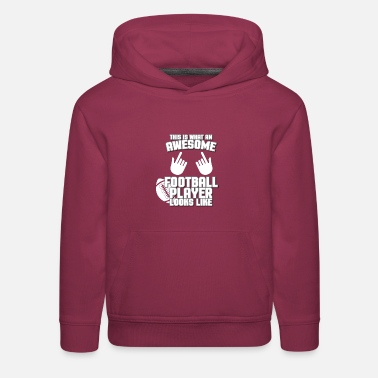 Football This Is What An Awesome Football - Kids' Premium Hoodie