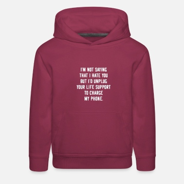 Provocation Provocative Offensive Funny Phone - Kids' Premium Hoodie