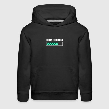 PhD In Progress - Kids' Premium Hoodie