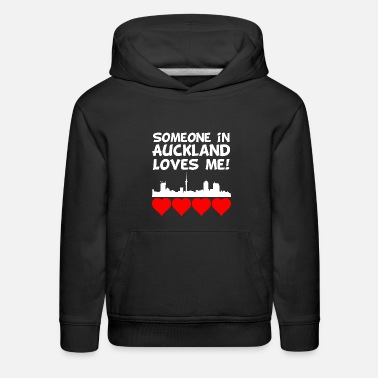 Me Someone In Auckland New Zealand Loves Me - Kids' Premium Hoodie