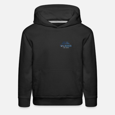 Wonderland not all those who wonder are lost - minimalis trip - Kids' Premium Hoodie