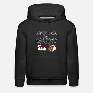 Cooking Desserts Dessert and sweet lovers for chefs, cooks, others - Kids' Premium Hoodie
