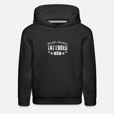 Tattooed Mom tattooed mom - Kids' Premium Hoodie