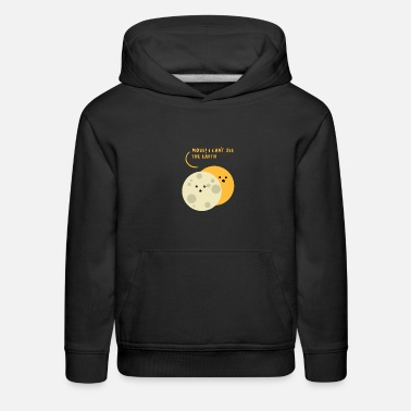 Move I Can't See The Earth - Puns - D3 Designs - Kids' Premium Hoodie