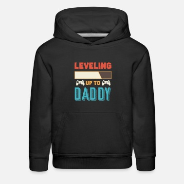 Daddy Level Up Daddy Father Daddy - Kids' Premium Hoodie
