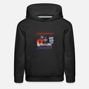 Distracted By Cats easily distracted by cats and books - Kids' Premium Hoodie