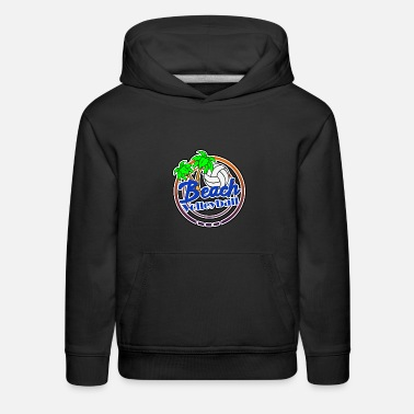 Beach Volleyball Beach volleyball beach Beach - Kids' Premium Hoodie