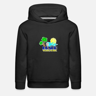 Beach Volleyball Beach Volleyball Sea beach - Kids' Premium Hoodie