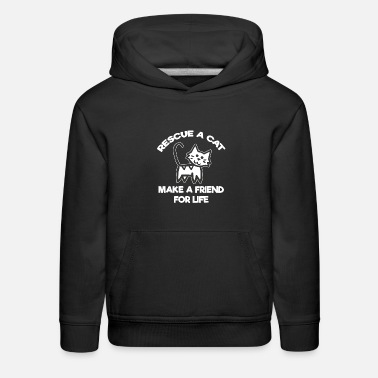 Rescue Rescue A Cat Make A Friend For Life - Kids' Premium Hoodie