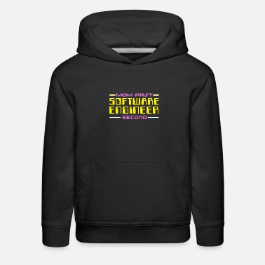 Admin Mom First Software Engineer Second Computer Admin - Kids' Premium Hoodie