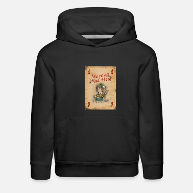 Wonderland Alice in Wonderland, The Mad Hatter - Kids' Premium Hoodie