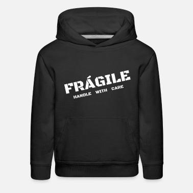 Care Fragile - Handle with care - Kids' Premium Hoodie