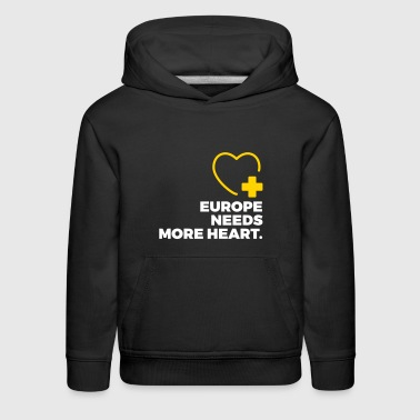 Europe Needs More Heart! - Kids' Premium Hoodie