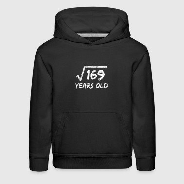Square Root Of 169 13 Years Old 13th Birthday - Kids' Premium Hoodie