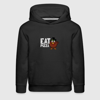 Eat pizza not turkey - gift for thanksgiving - Kids' Premium Hoodie