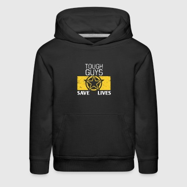 Proud Army Dad Proud Army Mom Tough Guys Save Lives - Kids' Premium Hoodie