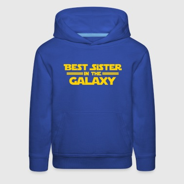 Best Sister in the Galaxy - Kids' Premium Hoodie