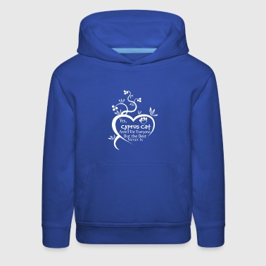 Cyprus Cat Arent For Everyone - Kids' Premium Hoodie