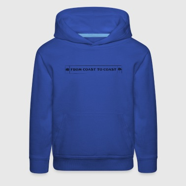 from-coast-to-coast-01 - Kids' Premium Hoodie