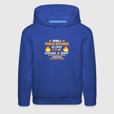 Being a Public Defender Is Easy T Shirt - Kids' Premium Hoodie