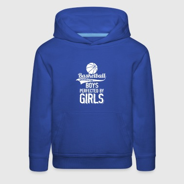Basketball Invented By Boys Perfected By Girls - Kids' Premium Hoodie