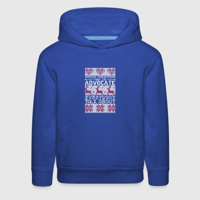 Merry Christmas Advocate Everybody Talks About - Kids' Premium Hoodie