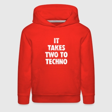 It takes two to techno - Kids' Premium Hoodie
