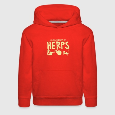 Toe Ask me about my Herps - Kids' Premium Hoodie