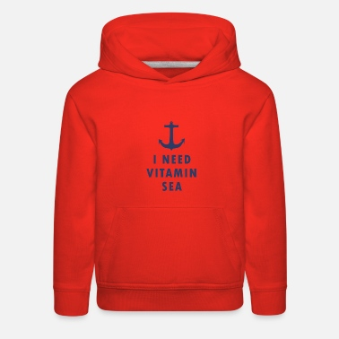 Everyone Go Back I NEED VITAMIN SEA - Kids' Premium Hoodie