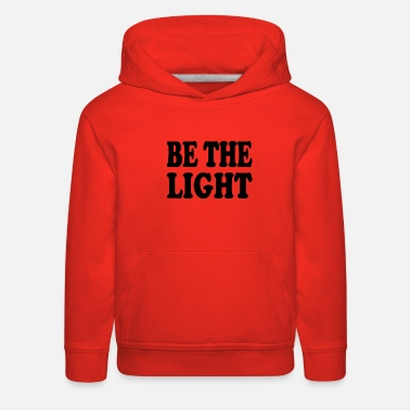 Word Christian Shirts - Be The Light - Christian - Kids' Premium Hoodie