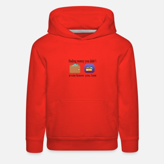 Credit Hoodies & Sweatshirts - Finding money you didn't even know you lost - Kids' Premium Hoodie red